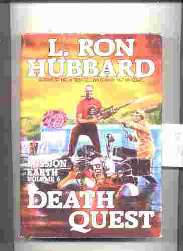 Image for HUBBARD, L. RON MISSION EARTH VOLUME SIX: DEATH QUEST