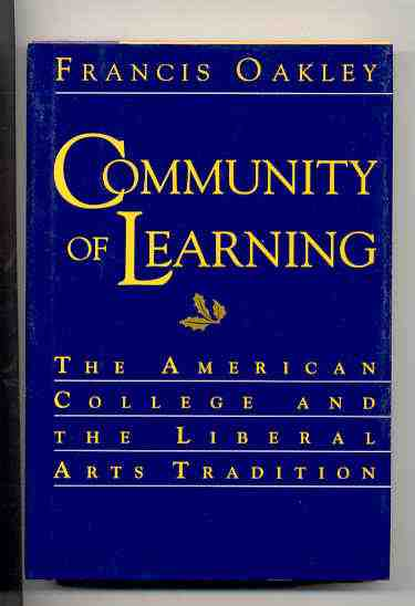 Image for COMMUNITY OF LEARNING  The American College and the Liberal Arts Tradition