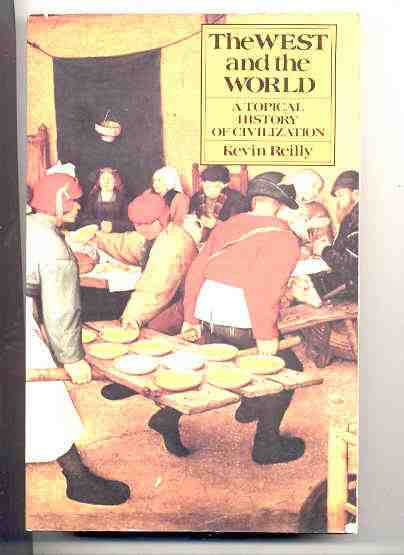 Image for WEST AND THE WORLD A TOPICAL HISTORY 1980