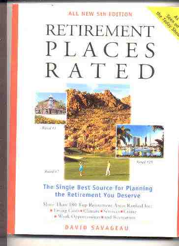 Image for SAVAGEAU, DAVID RETIREMENT PLACES RATED : THE SINGLE BEST SOURCEBOOK FOR PLANNING YOUR RETIREMENT OR FINDING YOUR SECOND HOME 5th Edition