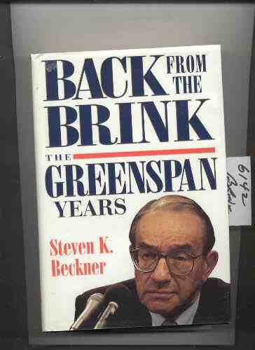 Image for BACK FROM THE BRINK: THE GREENSPAN YEARS