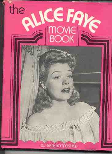 Image for THE ALICE FAYE MOVIE BOOK
