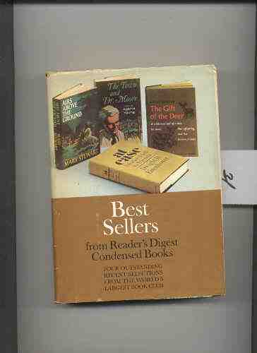 Image for BEST SELLERS FROM READER'S DIGEST CONDENSED BOOKS; THE GIFT OF THE DEER; AT EASE; THE TOWN AND DR. MOORE; AIRS ABOVE THE GROUND