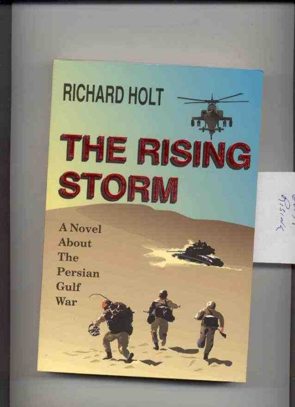 Image for THE RISING STORM: A NOVEL ABOUT THE PERSIAN GULF WAR