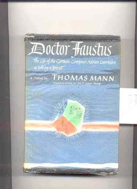 Image for Doctor Faustus: The Life Of The German Compaser Adrian Leverkuhn As Told By A Friend