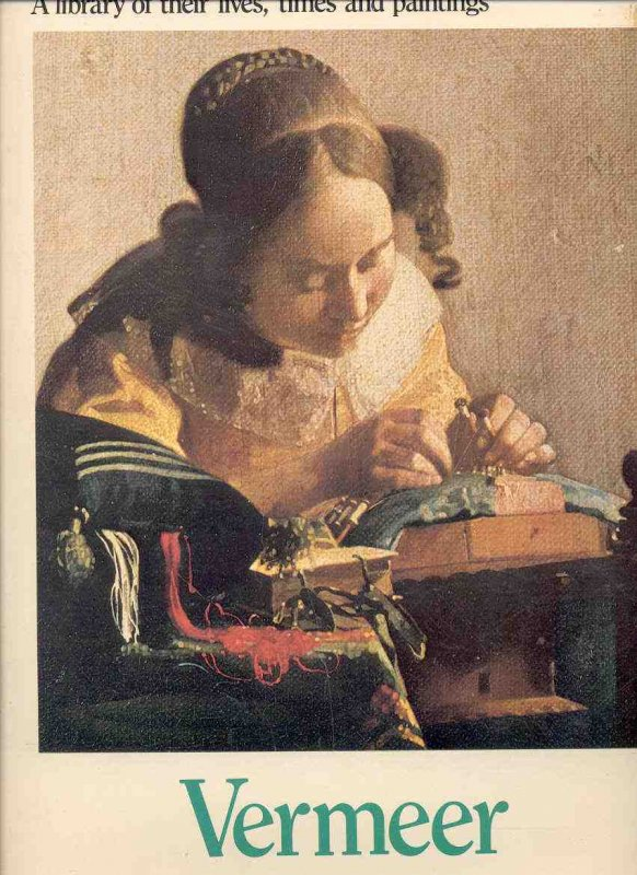 Image for VERMEER BOOK 19 THE GREAT ARTISTS. A Library of Their Times and Paintings