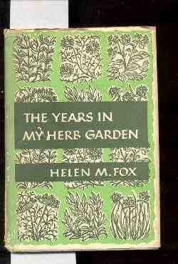 Image for THE YEARS IN MY HERB GARDEN.