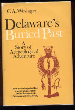 Image for DELAWARE'S BURIED PAST, A STORY OF ARCHAEOLOGICAL ADVENTURE