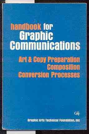 Image for HANDBOOK FOR GRAPHIC COMMUNICATIONS