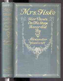 Image for MRS. FISKE: HER VIEWS OF ACTORS, ACTING, AND THE PROBLEMS OF PRODUCTION.