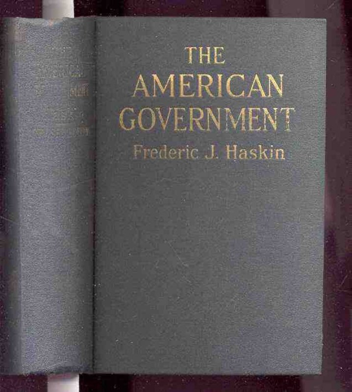 Image for THE AMERICAN GOVERNMENT: REVISED, ENLARGED, ILLUSTRATED