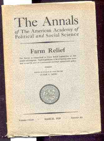 Image for AMERICAN ACADEMY OF POLITICAL AND SOCIAL SCIENCETHE ANNALS, VOL. CXLII, MARCH 1929 NUMBER 231 Farm Relief