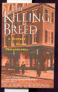 Image for THE KILLING BREED : A MYSTERY OF OLD PHILADELPHIA