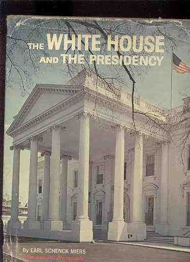 Image for THE WHITE HOUSE AND THE PRESIDENCY