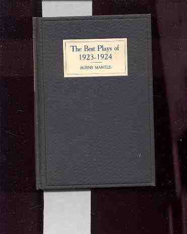 Image for BEST PLAYS OF 1923-24 & THE YEAR BOOK OF THE DRAMA IN AMERICA