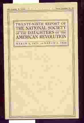 Image for TWENTY-NINTH REPORT OF THE NATIONAL SOCIETY OF THE DAUGHTERS OF THE AMERICAN REVOLUTION: MARCH 1, 1925 TO MARCH 1, 1926.
