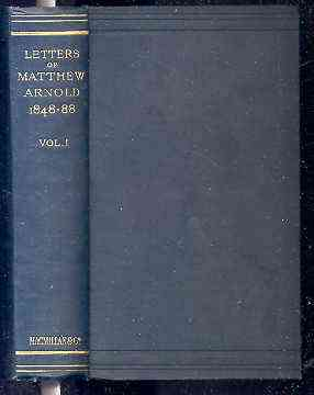 Image for LETTERS OF MATTHEW ARNOLD 1848-1888.  (Vol I of 2)