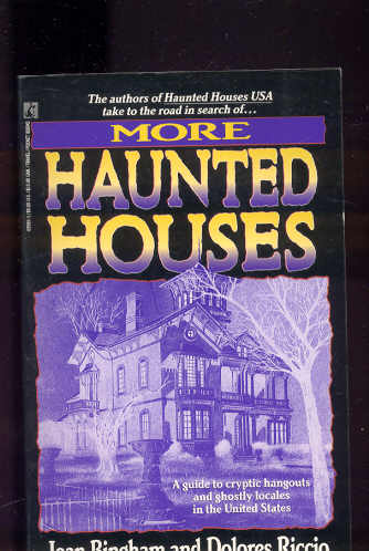 Image for MORE HAUNTED HOUSES A Guide to Cryptic Hangouts and Ghostly Locales in the United States