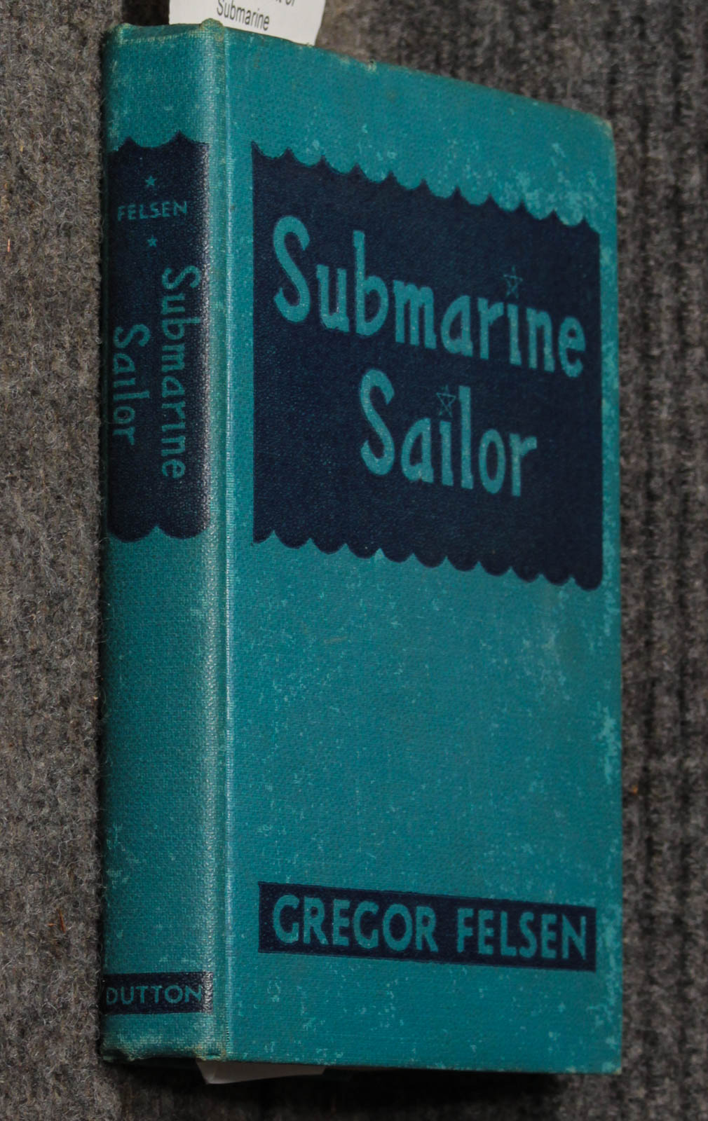 Image for Submarine sailor  With a 32 page supplement of submarine photographs